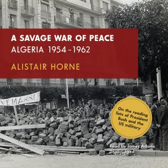 Download Savage War of Peace: Algeria 1954-1962 by Alistair Horne