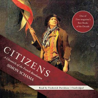 Download Citizens: A Chronicle of the French Revolution by Simon Schama