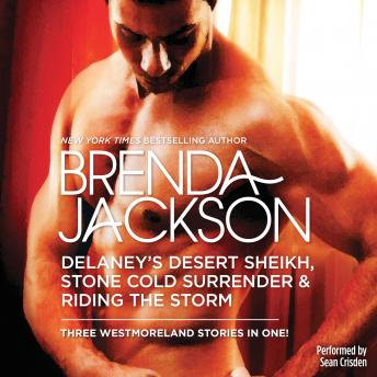 Download Delaney's Desert Sheikh, Stone Cold Surrender & Riding the Storm by Brenda Jackson