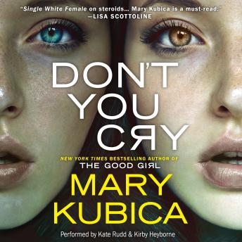 Download Don't You Cry by Mary Kubica