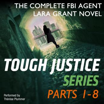 Download Tough Justice Series Box Set: Parts 1 - 8: Tough Justice: Exposed (Part 1 of 8)\Tough Justice: Watched (Part 2 of 8)\Tough Justice: Burned (Part 3 of 8)\Tough Justice: Trapped (Part 4 of 8)\Tough Just by Carla Cassidy, Tyler Anne Snell, Carol Ericson