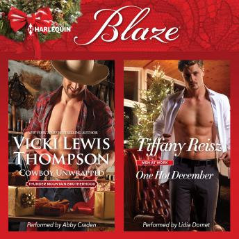 Download Cowboy Unwrapped & One Hot December by Vicki Lewis Thompson, Tiffany Reisz