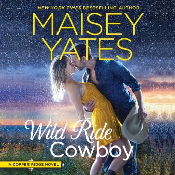 Download Wild Ride Cowboy by Maisey Yates