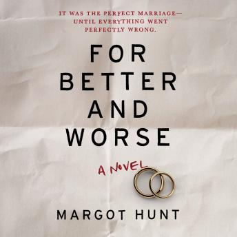 Download For Better and Worse by Margot Hunt