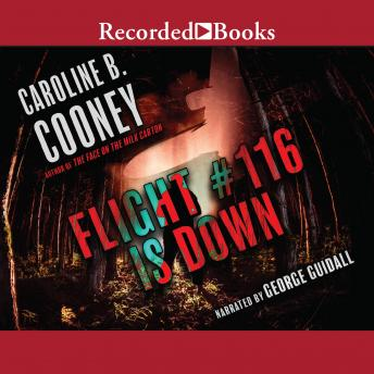 summary flight 116 down caroline b cooney Flight #116 is down (1992) operation: homefront caroline b cooney at the internet speculative fiction database caroline cooney at library of congress.