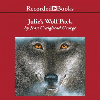 Listen To Julie S Wolf Pack By Jean Craighead George At