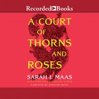 Download Court of Thorns and Roses by Sarah J. Maas