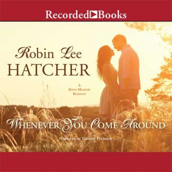 Free Whenever You Come Around Audiobook read by Therese Plummer