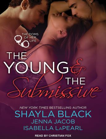 Download Young and the Submissive by Shayla Black, Jenna Jacob, Isabella Lapearl