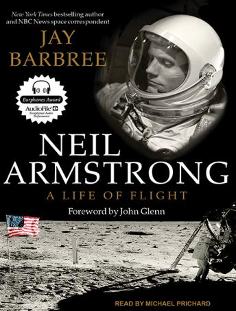 Download Neil Armstrong: A Life of Flight by Jay Barbree