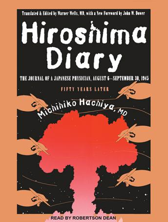 Hiroshima Diary: The Journal of a Japanese Physician, August 6-September 30, 1945 Audiobook Torrent Download Free
