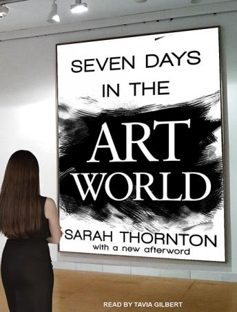 Download Seven Days in the Art World by Sarah Thornton