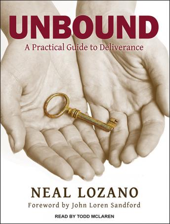 Download Unbound: A Practical Guide to Deliverance by Neal Lozano
