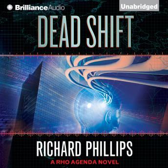 Dead Shift by  Richard Phillips