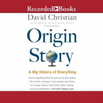Download Origin Story: A Big History of Everything by David Christian