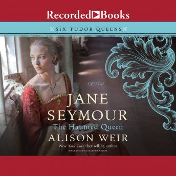 Download Jane Seymour: The Haunted Queen by Alison Weir