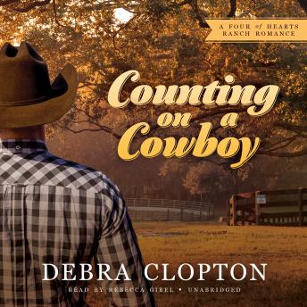 Counting on a Cowboy: A Four of Hearts Ranch Romance