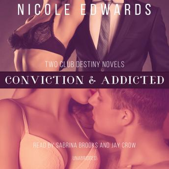 Download Conviction & Addicted by Nicole Edwards