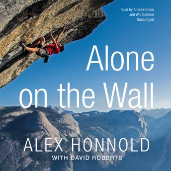 Download Alone on the Wall by Alex Honnold