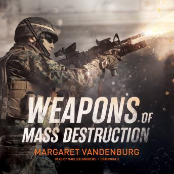 Listen to Weapons of Mass Destruction by Margaret ...