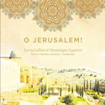 Download O Jerusalem! by Larry Collins, Dominique Lapierre