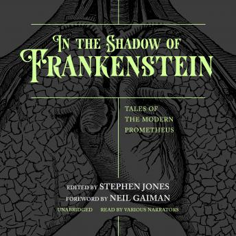 Download the Shadow of Frankenstein: Tales of the Modern Prometheus by Various Authors