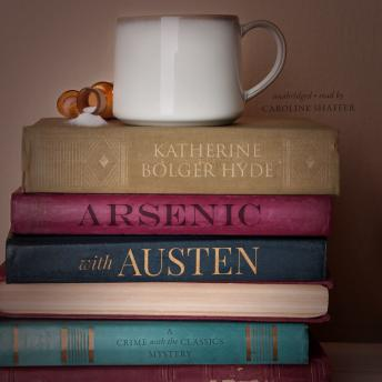 Download Arsenic with Austen by Katherine Bolger Hyde