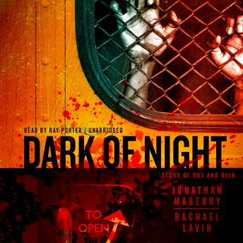 Download Dark of Night: A Story of Rot and Ruin by Jonathan Maberry, Rachael Lavin