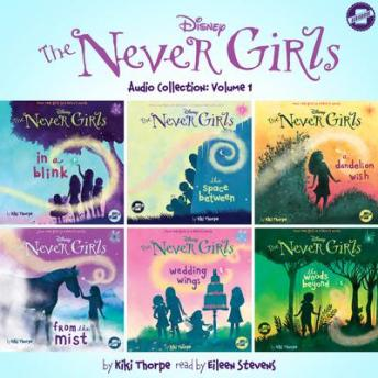 Listen To The Never Girls Audio Collection Volume 1 By