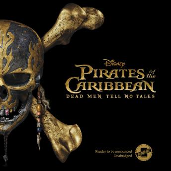 Download Pirates of the Caribbean: Dead Men Tell No Tales by Elizabeth Rudnick