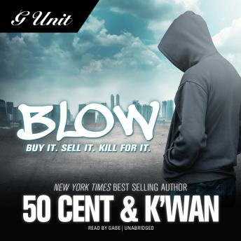 Blow by  50 Cent , K'wan