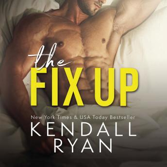 Download Fix Up by Kendall Ryan