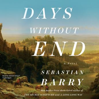 Download Days without End: A Novel by Sebastian Barry