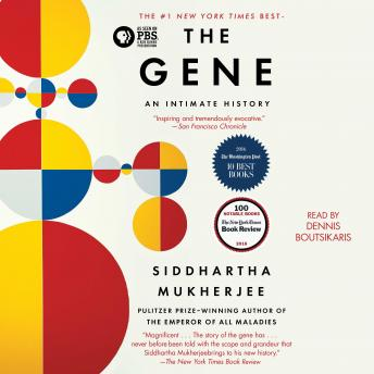 Download Gene: An Intimate History by Siddhartha Mukherjee