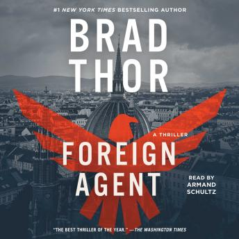 Download Foreign Agent: A Thriller by Brad Thor