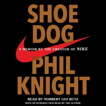Shoe Dog, Audio book by Phil Knight