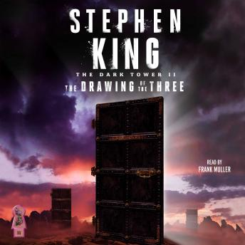 Drawing of the Three, Audio book by Stephen King