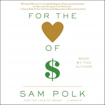 For the Love of Money: A Memoir