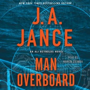 Download Man Overboard: An Ali Reynolds Novel by J.A. Jance