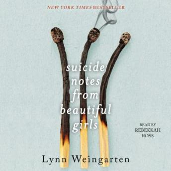 Download Suicide Notes from Beautiful Girls by Lynn Weingarten