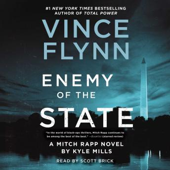 Download Enemy of the State by Vince Flynn, Kyle Mills