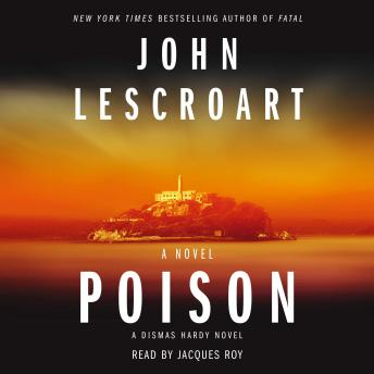 Download Poison: A Novel by John Lescroart