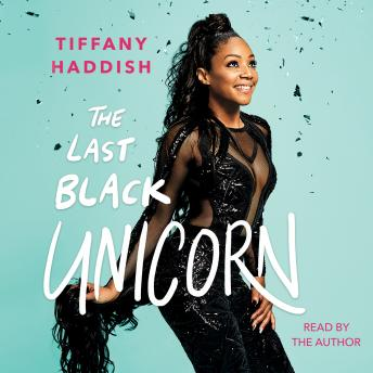 Download Last Black Unicorn by Tiffany Haddish
