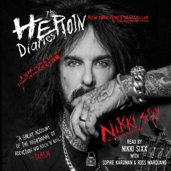 Download Heroin Diaries: Ten Year Anniversary Edition: A Year in the Life of a Shattered Rock Star by Nikki Sixx