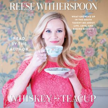 Download Whiskey in a Teacup by Reese Witherspoon