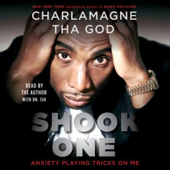 Download Shook One: Anxiety Playing Tricks on Me by Charlamagne Tha God