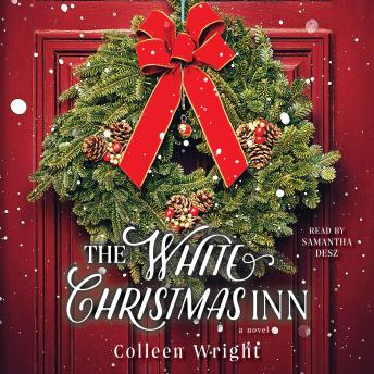 Download White Christmas Inn: A Novel by Colleen Wright