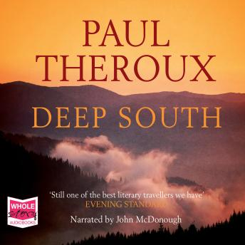 Deep South, Audio book by Paul Theroux