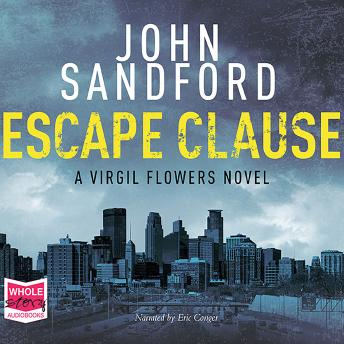 Listen to Escape Clause: Virgil Flowers, Book 9 by John Sandford at Audiobooks.com
