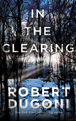 Download In the Clearing by Robert Dugoni